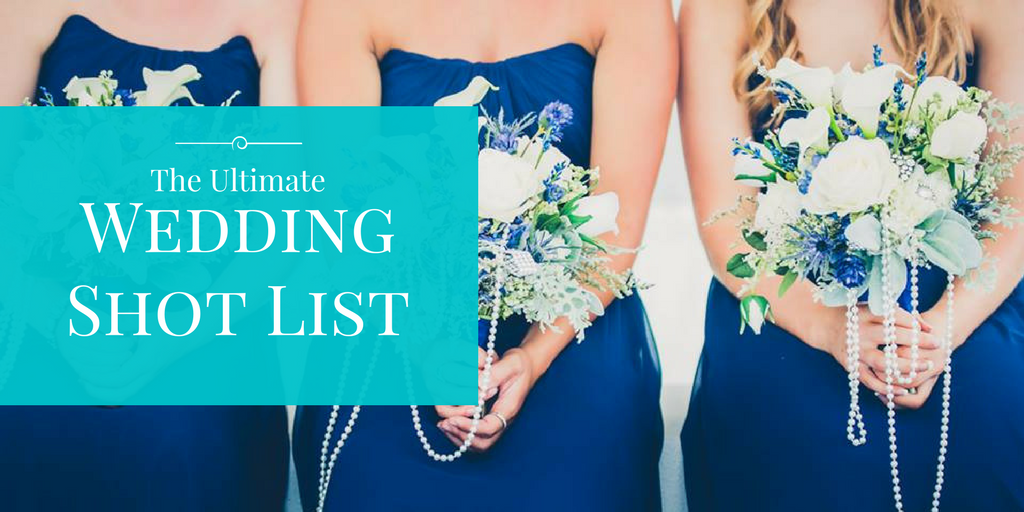 The-Ultimate-Wedding-Shot-List-1024x512.png